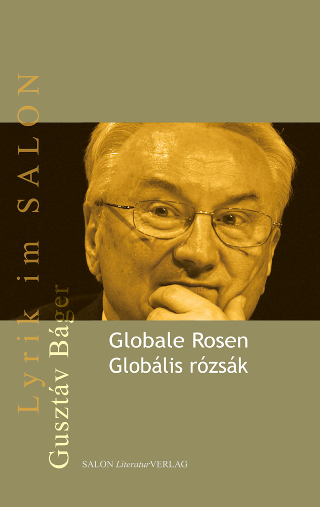 Globale Rosen – Globális rózsák